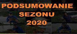 WÊDKARSKIE PODSUMOWANIE SEZONU 2020