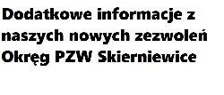 Dodatkowe informacje z naszych nowych zezwoleñ Okrêg PZW Skierniewice
